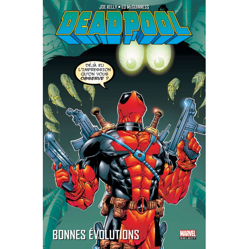 DEADPOOL TOME 2 : BONNES EVOLUTIONS (VF)