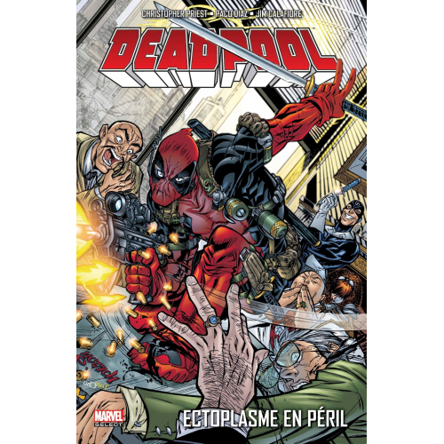 DEADPOOL TOME 5 : ECTOPLASME EN PERIL (VF)