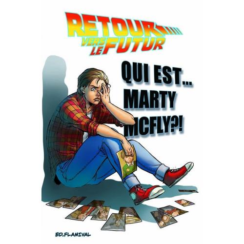 Retour Vers le Futur - Tome 4 - Qui est Marty McFly ? (VF)