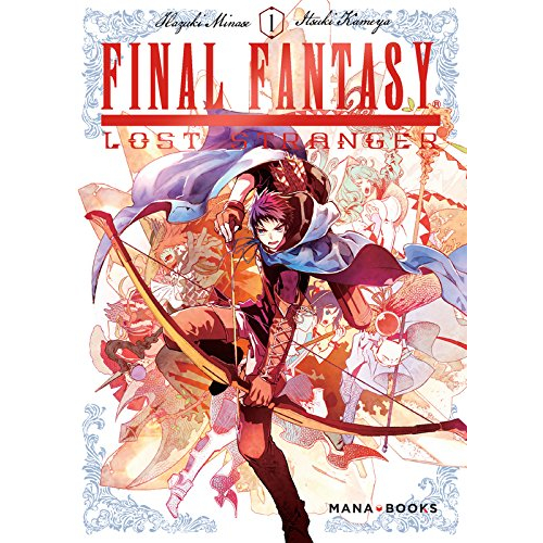 Final Fantasy Lost Strangers Tome 1 (VF)