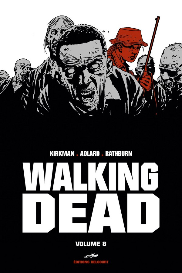 Walking Dead Prestige Volume 8 (VF)