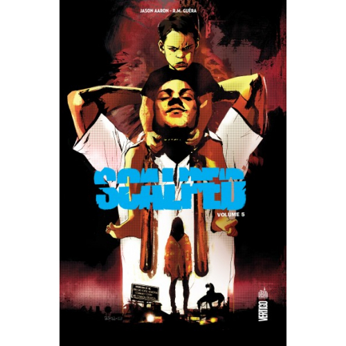 Scalped Intégrale Tome 5 (VF)