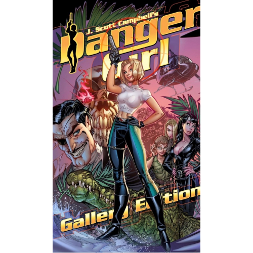 J. Scott Campbell's Danger Girl Gallery Edition Danger Girl Pin-up Book HC