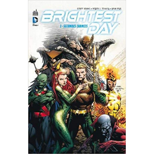 Brightest day, tome 1 : Secondes chances (VF)