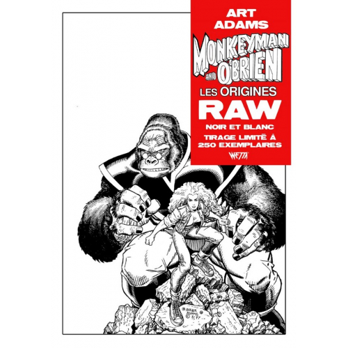MONKEYMAN & O'BRIEN RAW Edition Noir & Blanc - Arthur Adams - Exclusivité Original Comics 250 ex (VF)