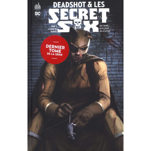 DEADSHOT & LES SECRET SIX tome 4 (VF)