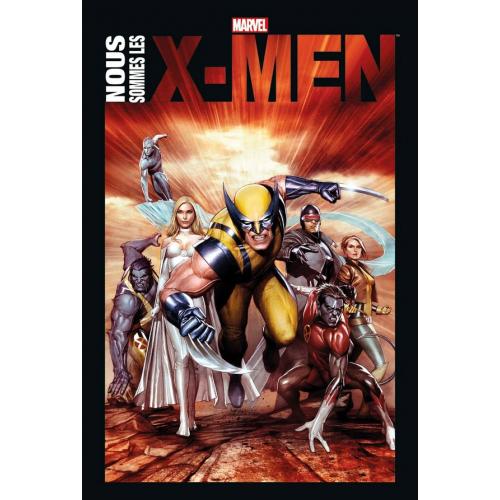 NOUS SOMMES LES X-MEN TOME 1 NOUVELLE ÉDITION (VF)