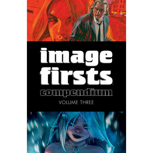 IMAGE FIRSTS COMPENDIUM TP VOL 03 (VO) 300 Pages
