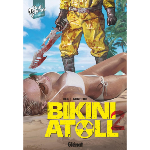 Bikini Atoll - Tome 02.1 (VF)