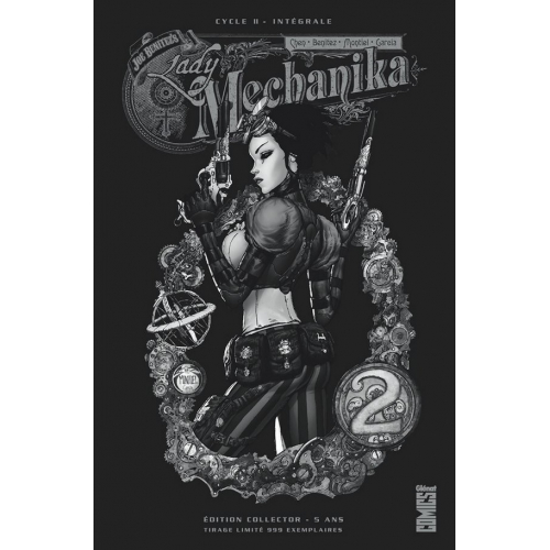 LADY MECHANIKA - TOME 02 - ÉDITION COLLECTOR 5 ANS (VF)