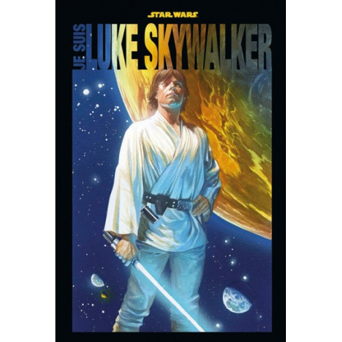 JE SUIS LUKE SKYWALKER (VF)