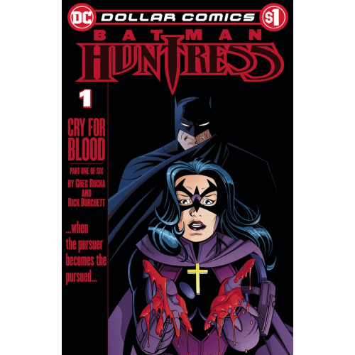 DOLLAR COMICS BATMAN HUNTRESS CRY FOR BLOOD 1 (VO)
