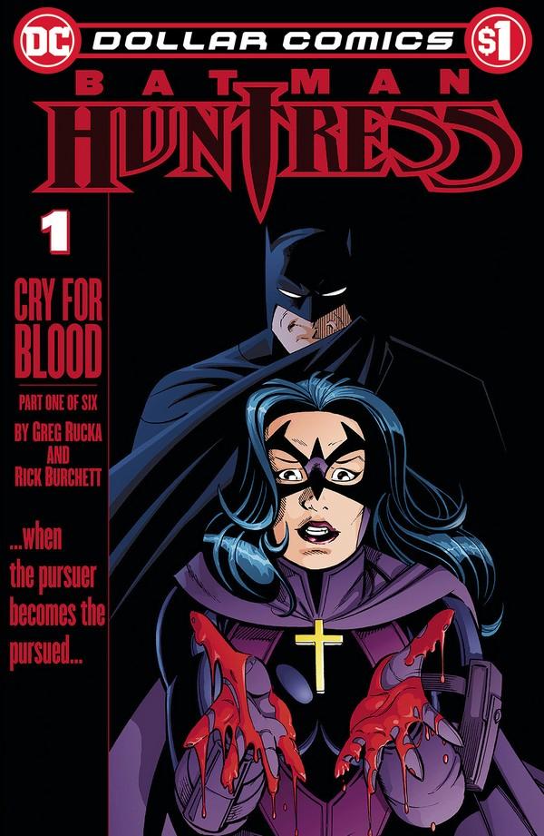 DOLLAR COMICS BATMAN HUNTRESS CRY FOR BLOOD 1 (VO)