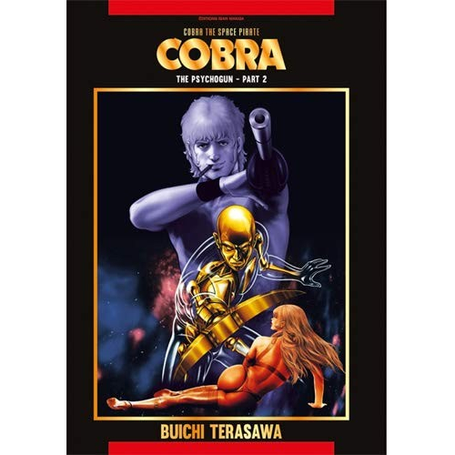 Cobra The Space Pirate Tome 2 (The Psychogun Part 2) (VF)
