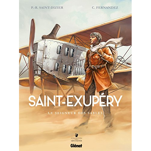 Saint-Exupéry - Tome 01 : Le Seigneur des sables (VF)