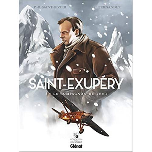 Saint-Exupéry - Tome 03: Le Compagnon du vent (VF)