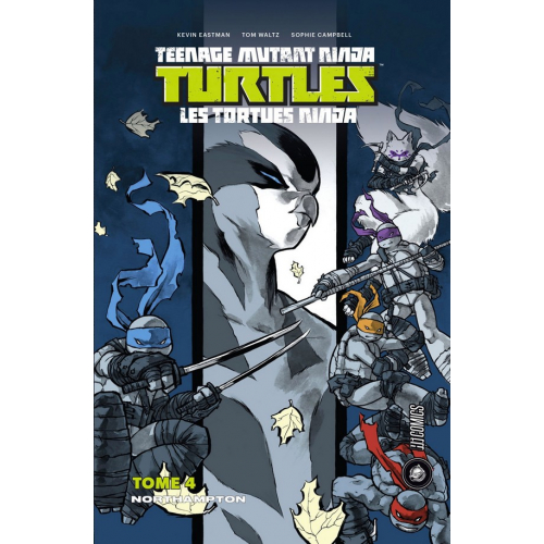 Les Tortues Ninja Tome 4 - Northampton (VF)