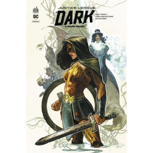 Justice League Dark Rebirth Tome 3 (VF)