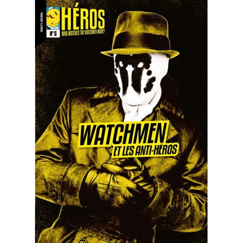 Héros 5 Watchmen et les anti-héros (VF)