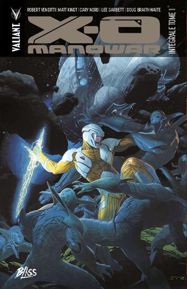 X-O Manowar Intégrale Tome 1 Nouvelle Édition (VF)