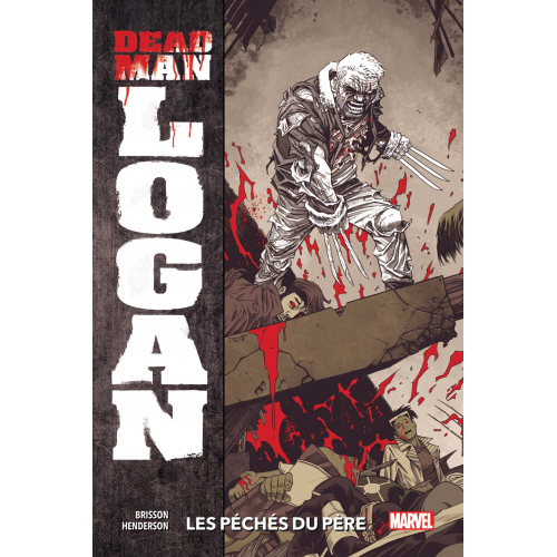 Dead Man Logan Tome 1 (VF)