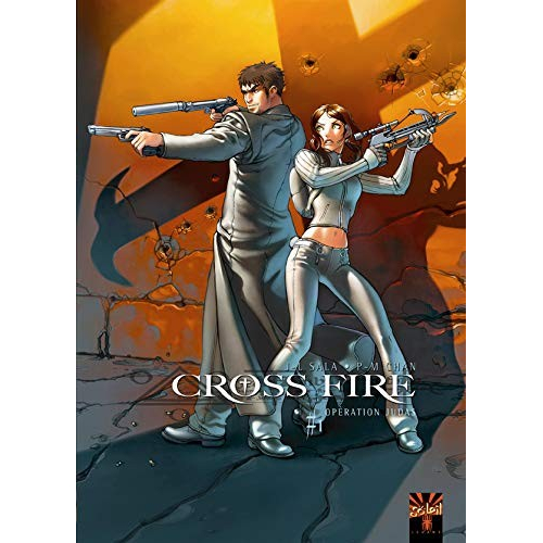 Cross Fire Tome 1: Opération Judas (VF)