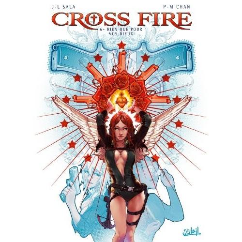 Cross Fire Tome 6 : Rien que pour vos Dieux (VF)
