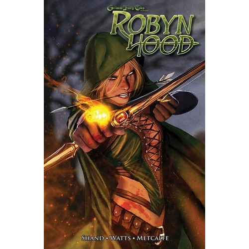 Grimm Fairy Tales : Robyn Hood Tome 1 (VF)