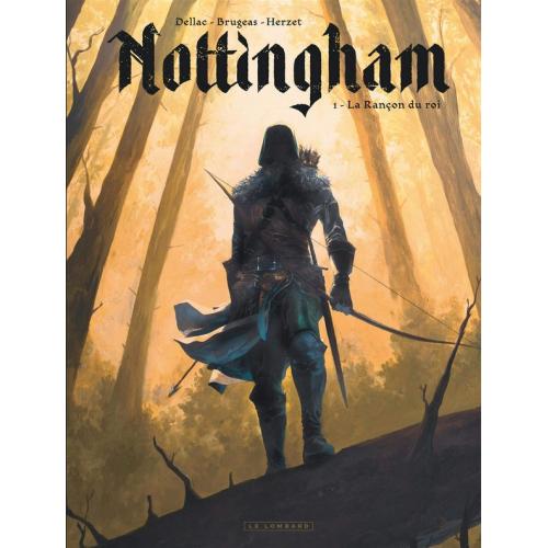 Nottingham Tome 1 : La Rançon du roi (VF)