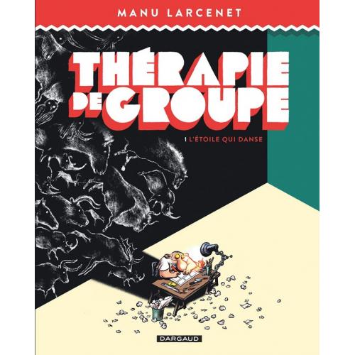 Thérapie de groupe - Tome 1 L'étoile qui danse (VF)