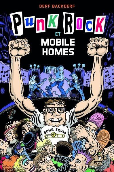 Punk Rock et mobile homes (VF)