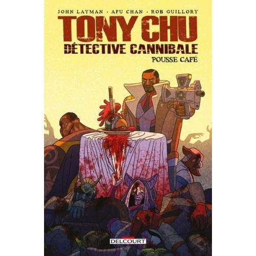TONY CHU DETECTIVE CANNIBALE HORS-SERIE POUSSE CAFÉ (VF)