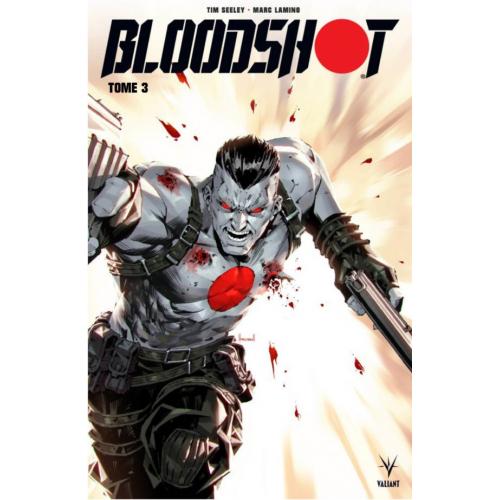 Bloodshot Tome 3 (VF)
