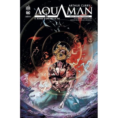 Arthur Curry : Aquaman Tome 3 (VF)