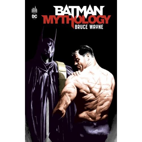 Batman Mythology : Bruce Wayne (VF)