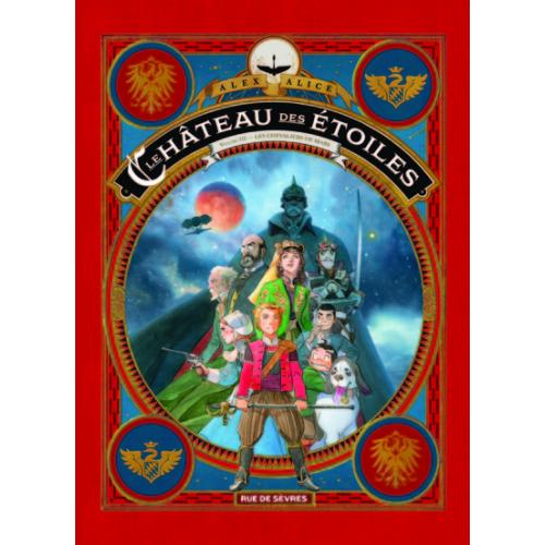 LE CHATEAU DES ETOILES TOME 3 - Les chevalier de Mars (VF)