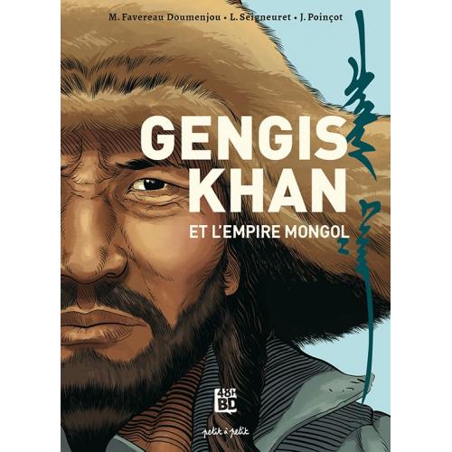 GENGIS KHAN ET L'EMPIRE MONGOL De la Chine à l'Europe 48 Heures BD 2021 (VF)