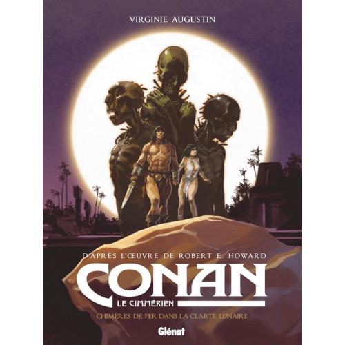 Conan le Cimmérien - Chimères de fer dans la clarté lunaire (VF)