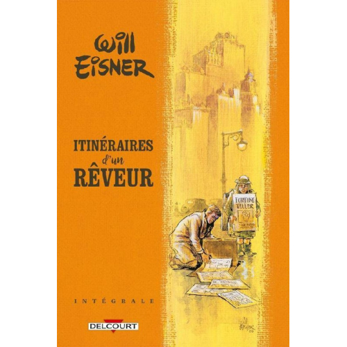 Will Eisner - Itinéraires d'un rêveur - Intégrale (VF)