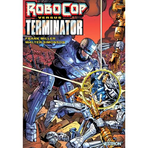 ROBOCOP VS. TERMINATOR (VF) Seconde Edition