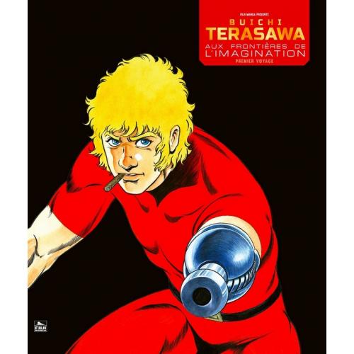 Buichi Terasawa - Aux frontières de l'imagination - Premier Voyage (VF)