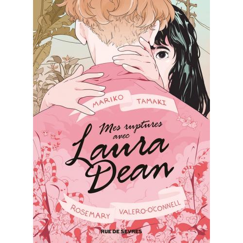 Mes ruptures avec Laura Dean (VF)