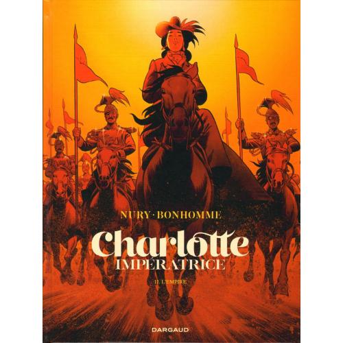 Charlotte Impératrice Tome 2 : L'Empire (VF)