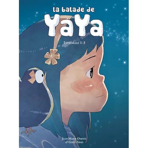La Balade De Yaya - Intégrale Tome 1 (VF)