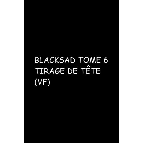 Blacksad Tome 6 Alors, tout tombe Première partie Edition spéciale Tirage de tête (VF)