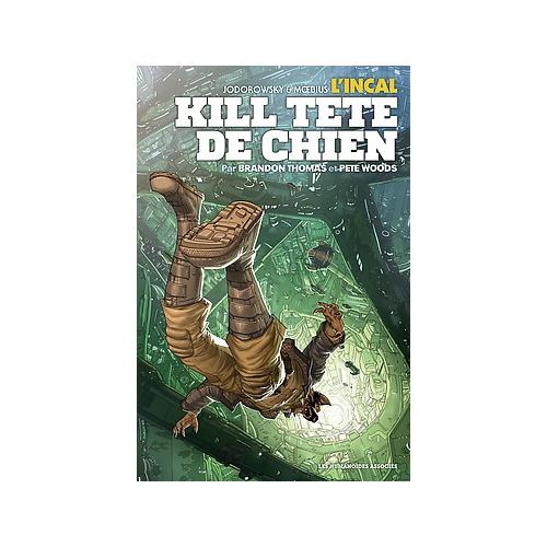 Incal : Kill Tête-de-Chien (VF)