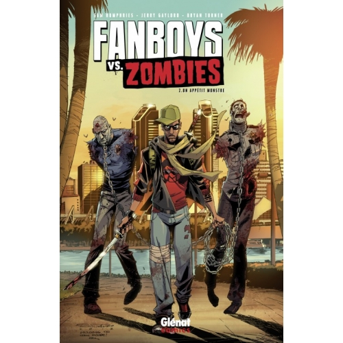 Fanboys vs Zombies Tome 2 (VF)
