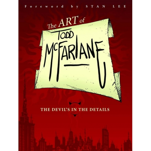 The Art of Todd McFarlane: The Devil's in the Details TP (VO)