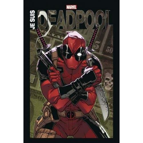 Je suis Deadpool (VF)