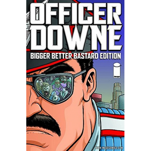 Officer Downe : Bigger Better Bastard Edition HC (VO)